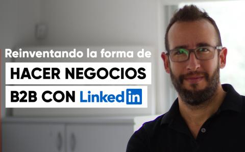 Negocios B2B con LinkedIn